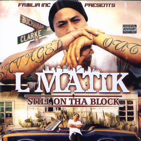 L Matik - Still on tha block