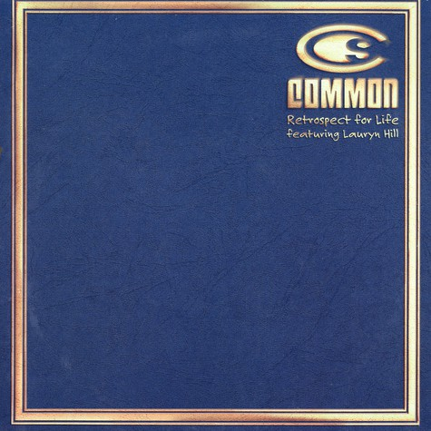 Common - Retrospect For Life feat. Lauryn Hill