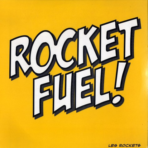 Les Rockets - Rocket Fuel