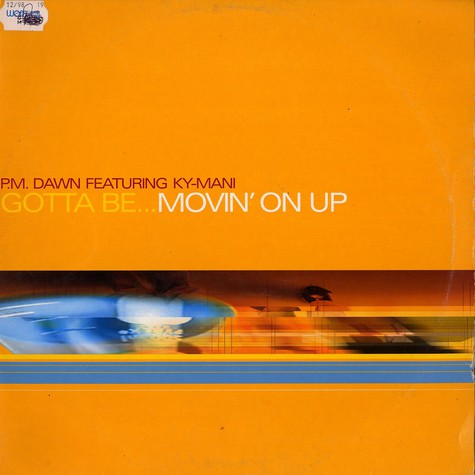 PM Dawn - gotta be ... movin on up feat. Ky Mani