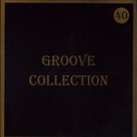 Groove Collection - Volume 40