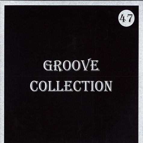 Groove Collection - Volume 47