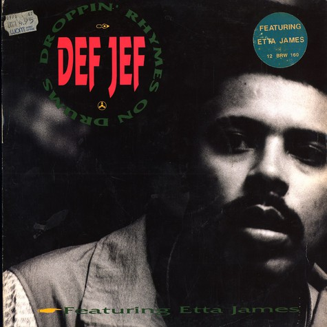 Def Jef - Droppin rhymes on drums feat. Etta James