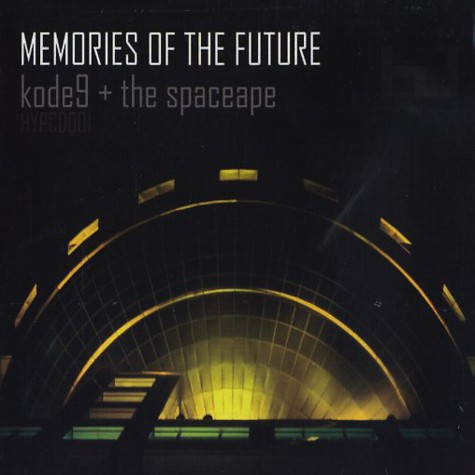 Kode9 & The Space Ape - Memories Of The Future