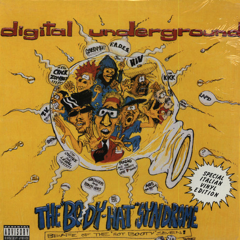"Digital Underground - The ""Body-Hat"" Syndrome - Beware Of The ""Hot Booty"" Seven"