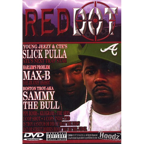 Red Dot - DVD feat. Jim Jones, Slick Pulla, Max B, Young Jeezy, Sammy The Bull