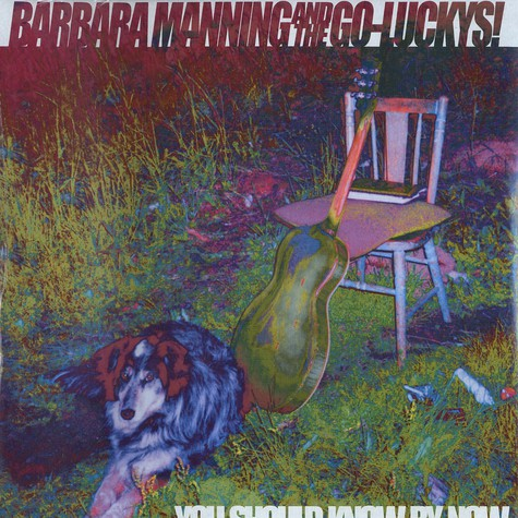 Barbara Manning & The Go-Luckys - You should know by now