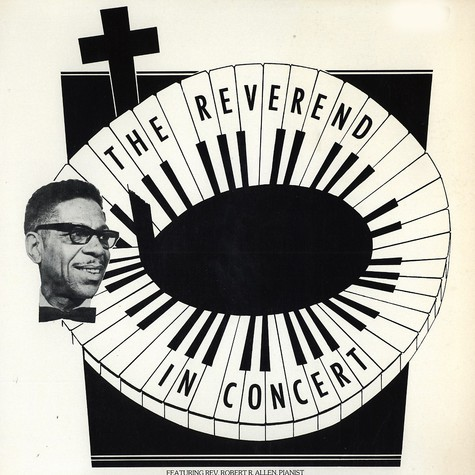Rev. Robert R. Allen - The reverend in concert