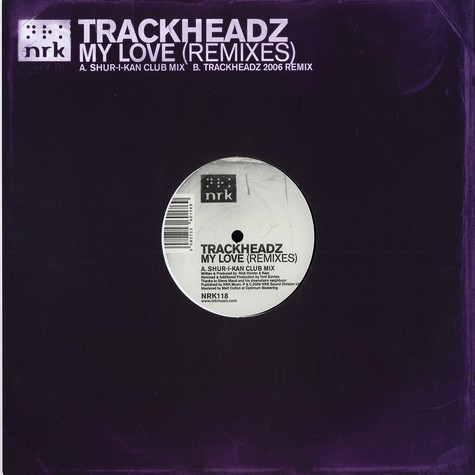 Trackheadz (Nick Holder & Kaje) - My love remixes