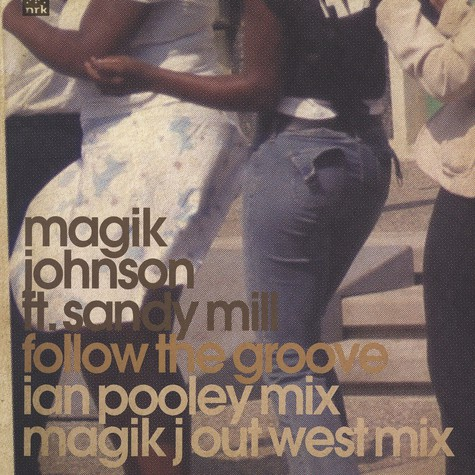 Magik Johnson - Follow the groove feat. Sandy Mill