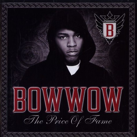 Bow Wow - Price of fame