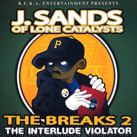 J.Sands of Lone Catalysts - The Breaks Volume 2 - The Interlude Violator