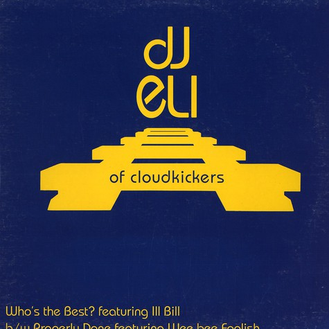 DJ Eli of Cloudkickers - Who's the best feat. Ill Bill