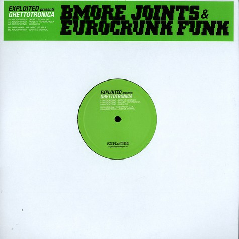 Exploited presents - Bmore joints & eurocrunk funk