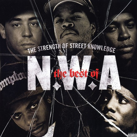 NWA - The strength of street knowledge - the best of NWA