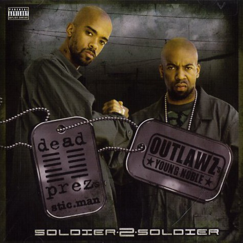 Sticman (Dead Prez) & Young Noble - Soldier 2 soldier