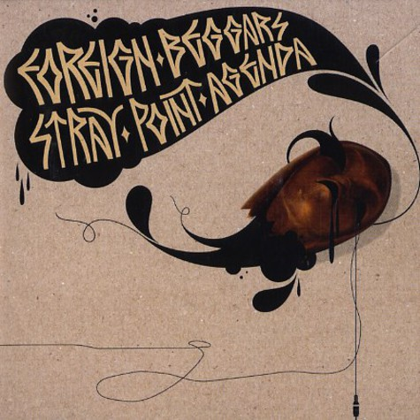 Foreign Beggars - Stray point agenda