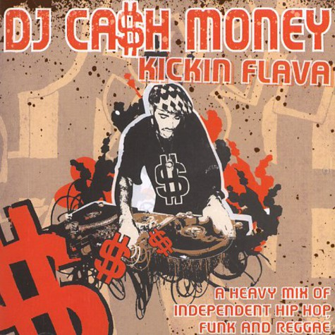 DJ Cash Money - Kickin flava