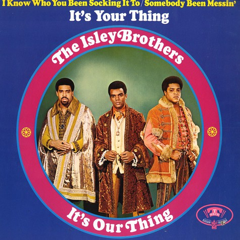 Isley Brothers - It's your thing