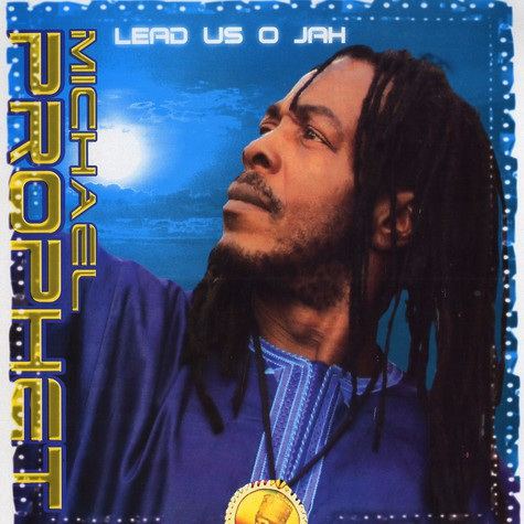 Michael Prophet - Lead us o jah