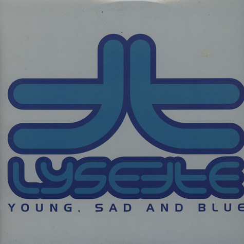 Lysette Titi - Young, Sad And Blue