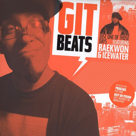 GIT Beats - Just One Of Those Days Feat. Raekwon & Ice Water
