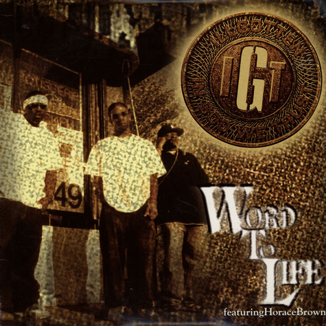 IGT - Word to life feat. Horace Brown
