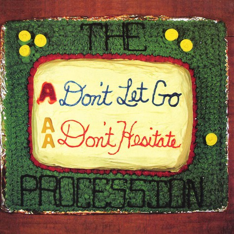 Procession, The - Don't let go