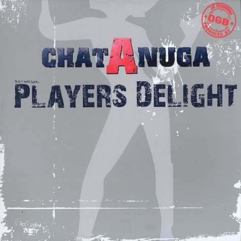 Chat A Nuga - Players delight