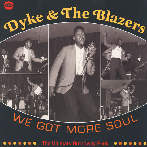Dyke And The Blazers - We got more soul  - the ultimate Broadway funk