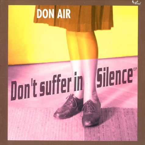Don Air - Don't suffer in silence EP