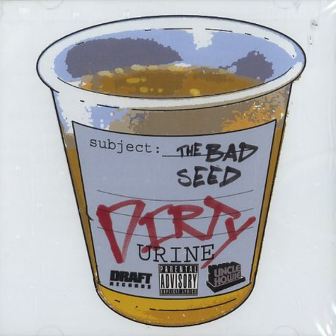 Bad Seed - Dirty urine
