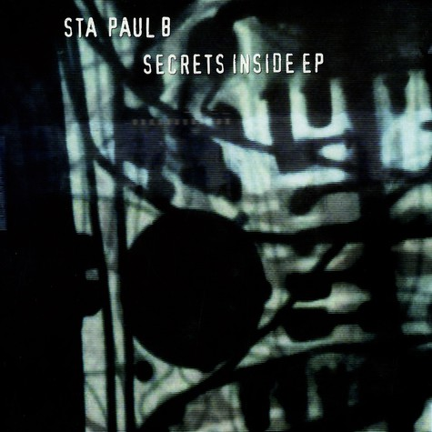Sta Paul - Secrets inside EP
