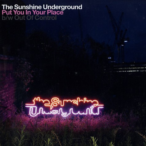 Sunshine Underground, The - Put you in your place