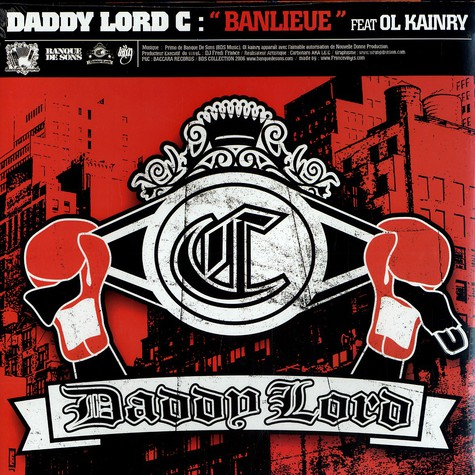 Daddy Lord C - Banlieue feat. Ol Kainry