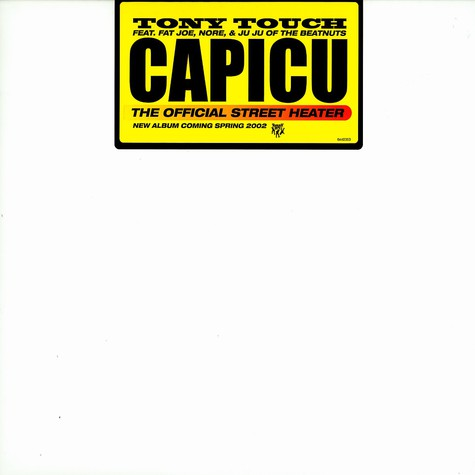 Tony Touch - Capicu feat. Fat Joe, Nore & Ju Ju of Beatnuts