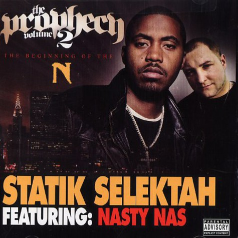 Statik Selektah & Nasty Nas - The prophecy volume 2 - the beginning of the N