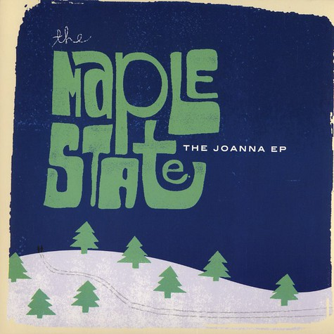 Maple State, The - The Joanna EP