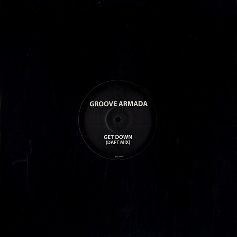 Groove Armada - Get down Daft mix