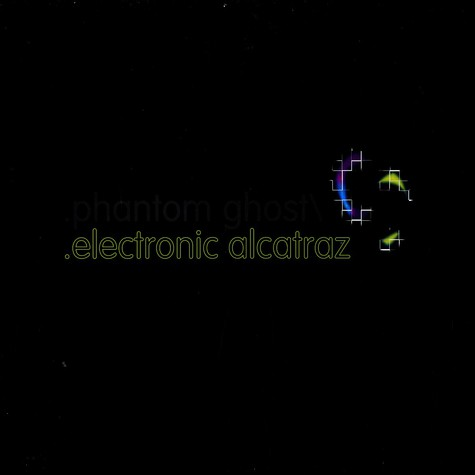 Phantom Ghost - Electronic Alcatraz