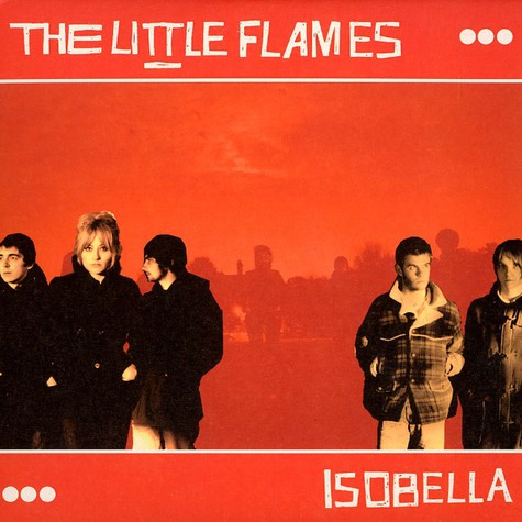 Little Flames, The - Isobella