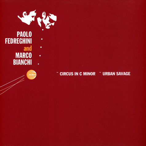 Paolo Fedreghini & Marco Bianchi - Circus in C minor