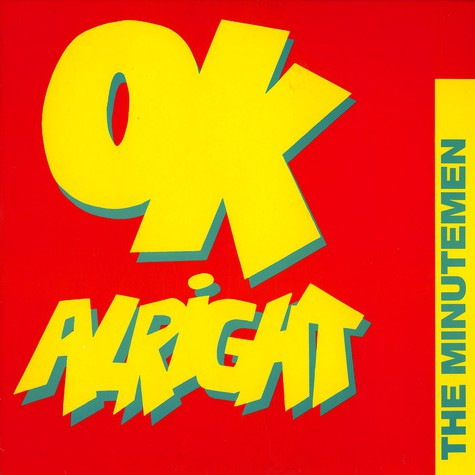 Minutemen, The - Ok, alright