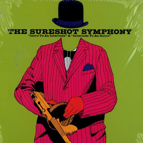 Sureshot Symphony, The (The Sharpshooters) - Intro to an interlude & interlude to an outro