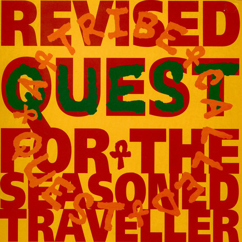 A Tribe Called Quest - Revised Quest For The Seasoned Traveller
