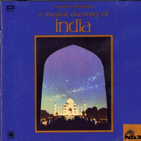 Ananda Shankar - A msuical discovery of India