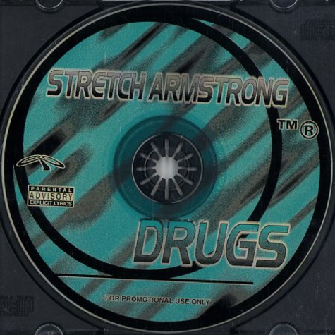 Stretch Armstrong - Drugs