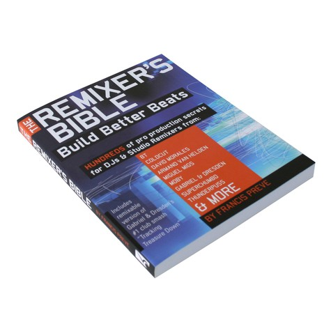 Francis Preve - The remixer's bible - build better beats