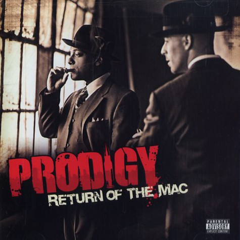 Prodigy of Mobb Deep & The Alchemist - Return Of The Mac