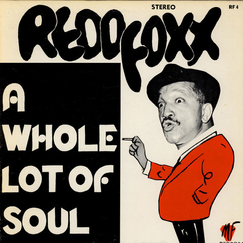 Redd Foxx - A Whole Lot Of Soul